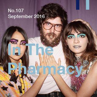In The Pharmacy #107 - September 2016