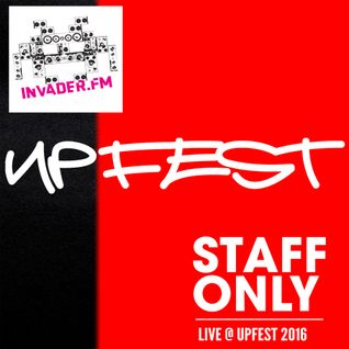 DJ Staff Only Live at Upfest 2016