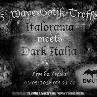 ITALORAMA | Speciale WGT: Italorama meets Dark Italia | 3 maggio 2016