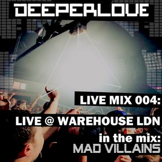 MAD VILLAINS LIVE @ WAREHOUSE LONDON 16/2/13
