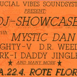 Crucial Vibes DJ-Showcase 1994 longside Mystic Dan, I Rebel, Dr Weedy, Mighty V, Lion Youth and more