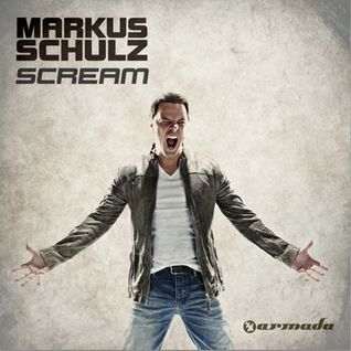 Markus Schulz - Scream (Album)