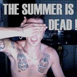 THE SUMMER IS DEAD // MixTape||Franz_Syncro