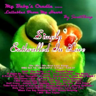 BABY'S CRADLE ... LULLABIES FROM MY HEART by Sweet Chirp - SIMPLY ENTHRALLED IN LOVE