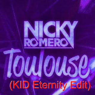 Toulouse (KID Eternity Edit)