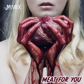 Meat for You, VI