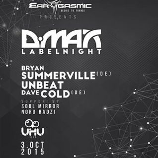 Ear-Gasmic presents D.MAX LABELNIGHT - Dave Cold live @ Bratislava (3.10.2015)