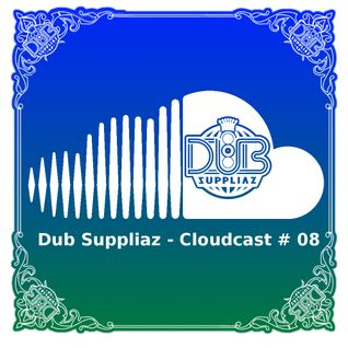 Dub Suppliaz - Cloudcast #08