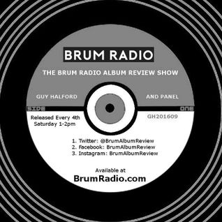 The Brum Radio Album Review Show with Guy Halford - September Edition (24/09/2016)
