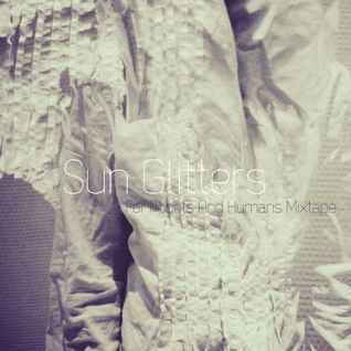 For Robots And Humans Vol. 3 *** Sun Glitters (Exclusive Mix) *** Part 2-4 (Stadtfilter 06.10.2011)