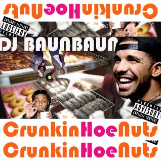 CrunkinHoeNuts - Explicit Lyrics: Parental Advisory