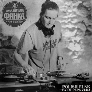 Funk and Beyond feat. DJ Papa Zura