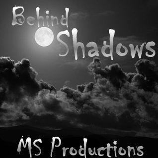 Behind Shadows [Psytrance DjSet]