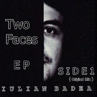 Iulian Badea - S I D E 1 (Two Faces Ep Orig.CUT)