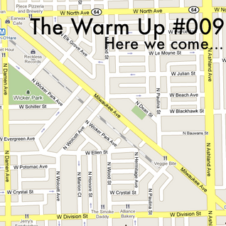 The Warm Up #009