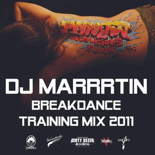 Dj Marrrtin Breakdance Training Mix 2011