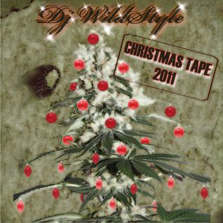 "Dj WildStyle ""Christmas Tape 2011"" Style-Side (A)"
