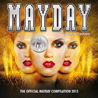Mayday 2015 - Making Friends (DJ-Mix by PLANET OF VERSIONS) - Part 1: Guide Through The Galaxy