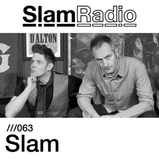 #SlamRadio - 063 - Slam