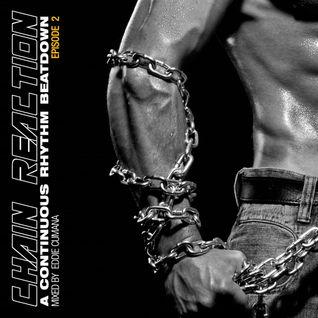 Chain Reaction ~ Episode 2