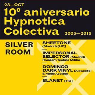 Impersonal Selector - X aniversario Hypnotica Colectiva @ Silver Room Miniclub (Valencia) (23-10-15)