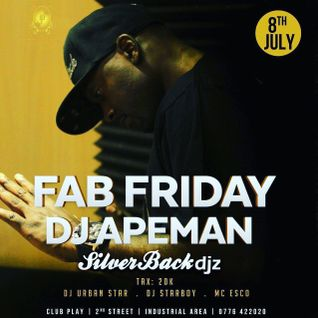 FabFridays 8th July 2016 set one - Dj Apeman ( live mix ) @clubPlay