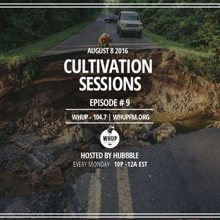 Cultivation Sessions | Episode 9
