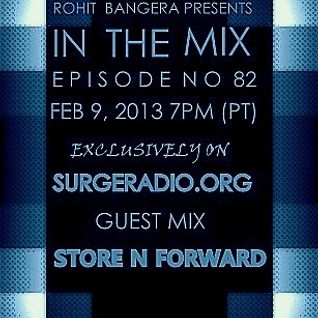 In the mix 82 (Guest mix by Store N Forward): Feb 9 2013