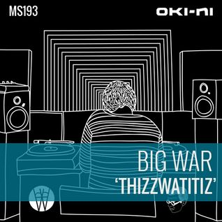 THIZZWATITIZ by Big War
