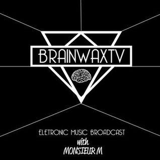 Monsieur M. Live @ BRAINWAX.TV -- 16_07_13