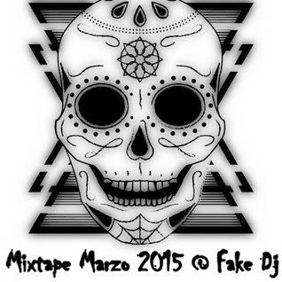 Mixtape Marzo @ Fake Dj