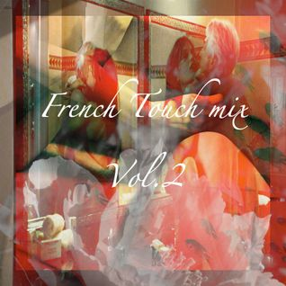 French touch mix vol.2