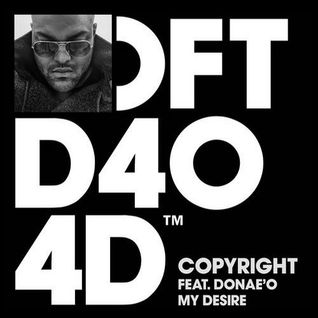 Copyright - My Desire feat. Donae'O (Original Mix)[Defected]