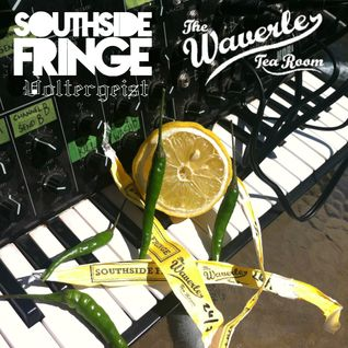 Southside Fringe Afterparty @ Waverley Tearooms (25th May 2013) 11:30pm - 2am