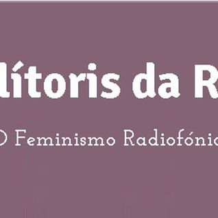 O Clítoris da Razão #9 - Feminismo e Redes Sociais