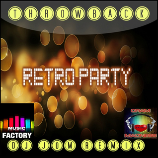 "Throwback ""A Retro Party Mix"""