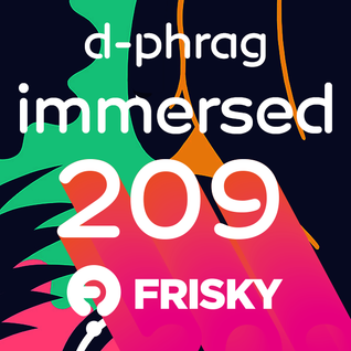 d-phrag - Immersed 209 (January 2016)