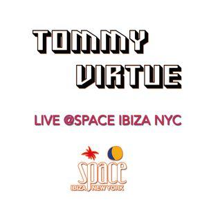Tommy Virtue Live @ Space Ibiza NYC