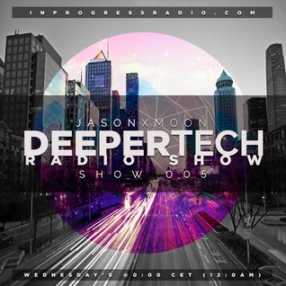 Deeper Tech 005