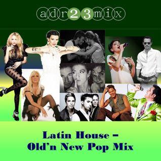 Electro Pop - Old & New Latin Hose (adr23mix)
