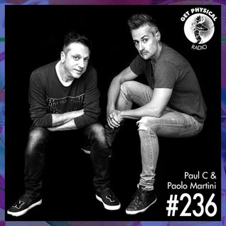 Get Physical Radio #236 mixed by Paul C & Paolo Martini