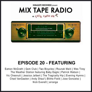 Mix Tape Radio - Episode 20