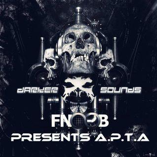 Darker Sounds Artist Podcast #31 Presents A.P.T.A