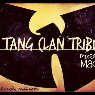 Wu Tang Clan Tribute_Mixed By Mac-P