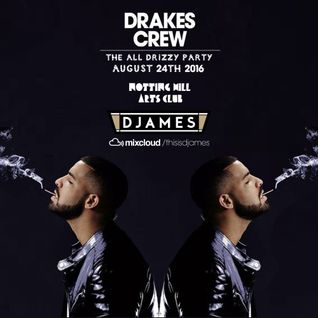 DJames - Drakes Crew Mini Mix
