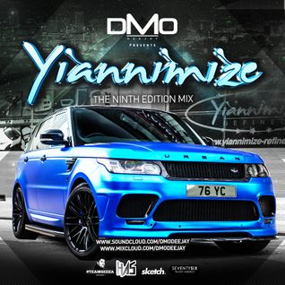 @DMODeejay Presents - Official @Yiannimize Mix Part 9
