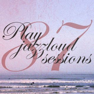 PJL sessions #87 [worldwide sounds]