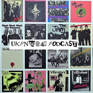 THE UKPNW@40 PODCAST EPISODE 1 - 9/4/76, THE SEX PISTOLS