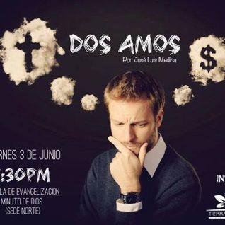 Dos Amos - José Medina - 03-06-2016