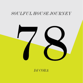 Soulful House Journey 78